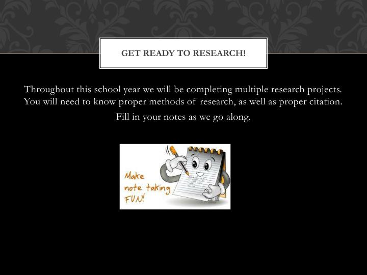Get Ready To Research!