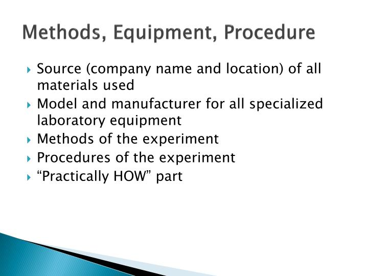 Methods, Equipment, Procedure