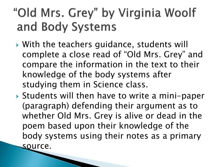 """Old Mrs. Grey"" by Virginia Woolf"