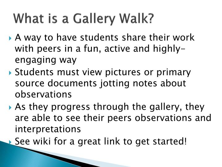 What is a Gallery Walk?
