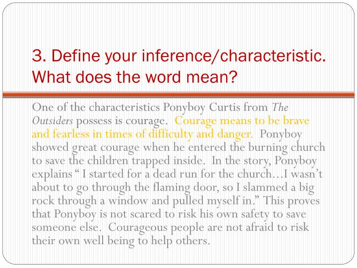 3. Define your inference/characteristic.  What does the word mean?