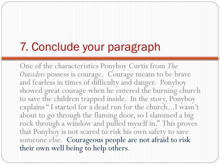 7. Conclude your paragraph
