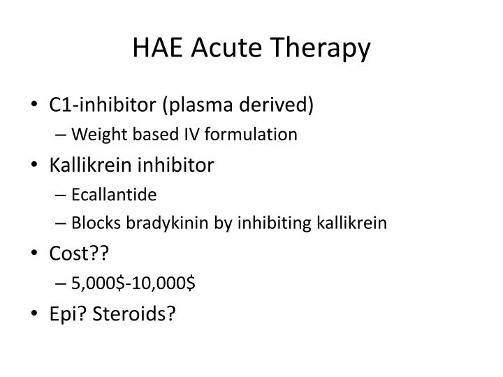 HAE Acute Therapy