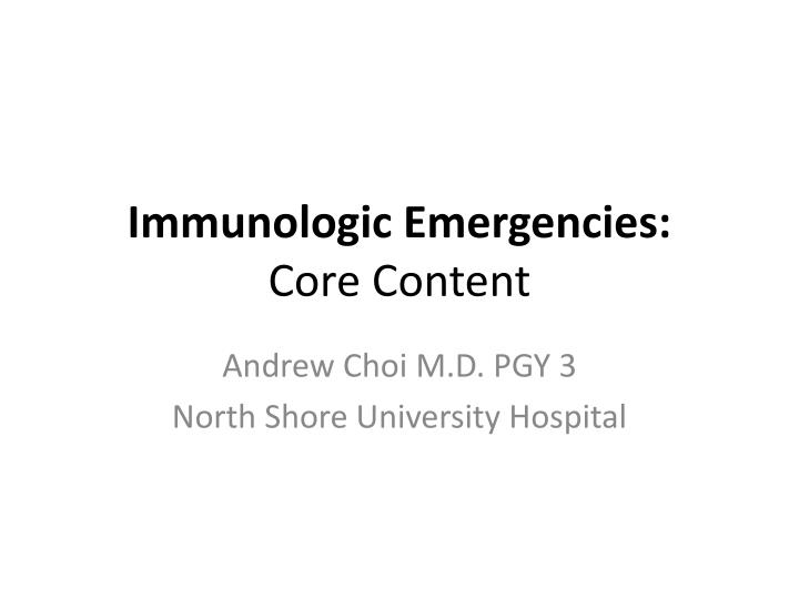 Immunologic Emergencies: