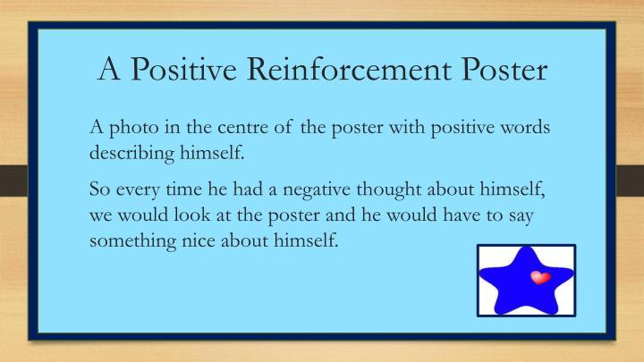 A Positive Reinforcement Poster