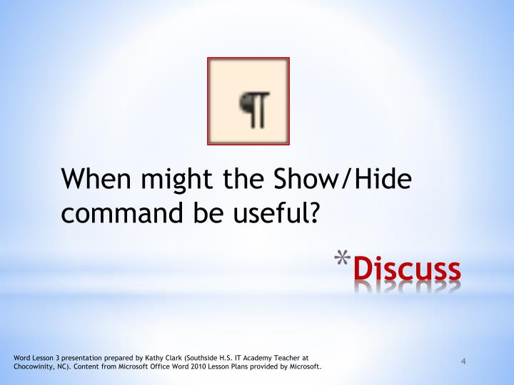 When might the Show/Hide command be useful?