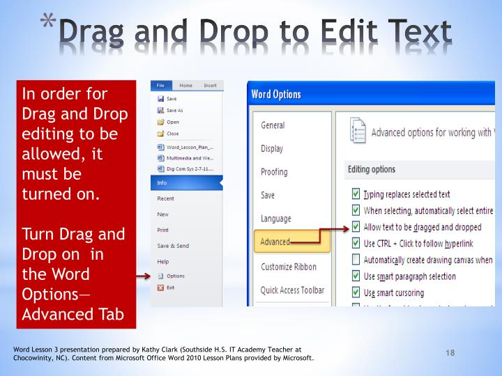 In order for Drag and Drop editing to be allowed, it must be turned on.