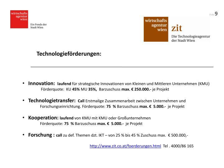 Technologieförderungen: