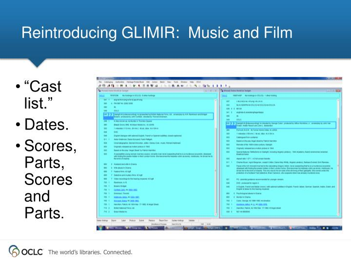 Reintroducing GLIMIR:  Music and Film