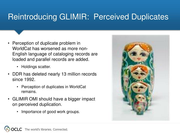 Reintroducing GLIMIR:  Perceived Duplicates
