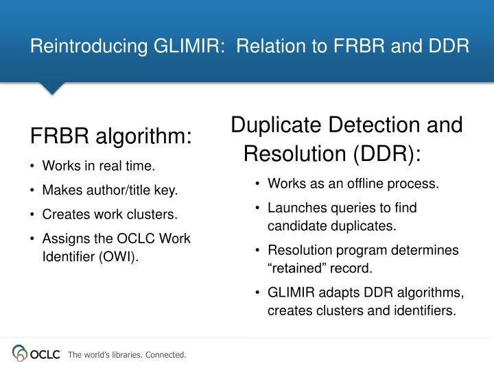 Reintroducing GLIMIR:  Relation to FRBR and DDR
