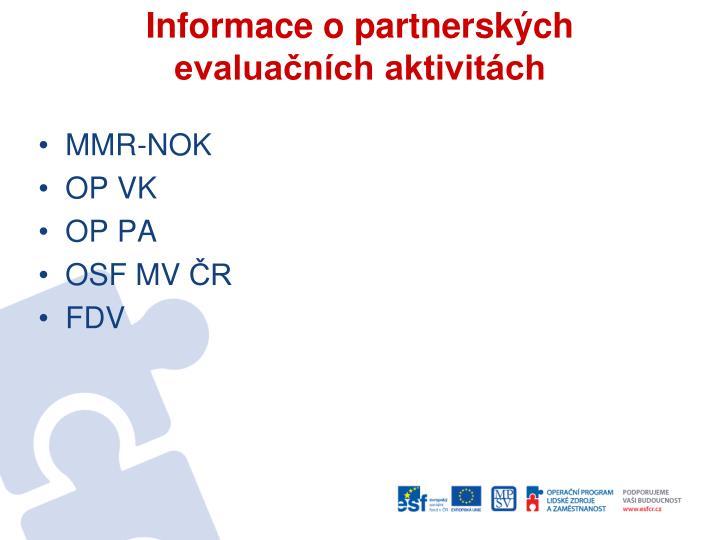 Informace o partnerských evaluačních aktivitách