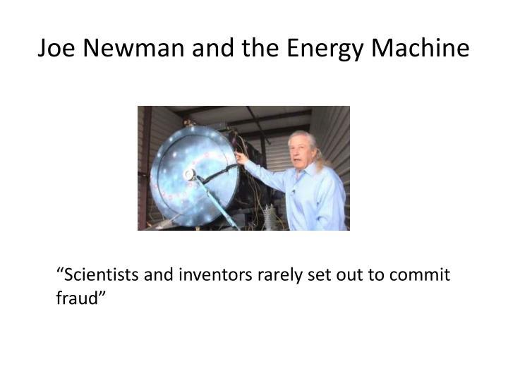 Joe Newman and the Energy Machine
