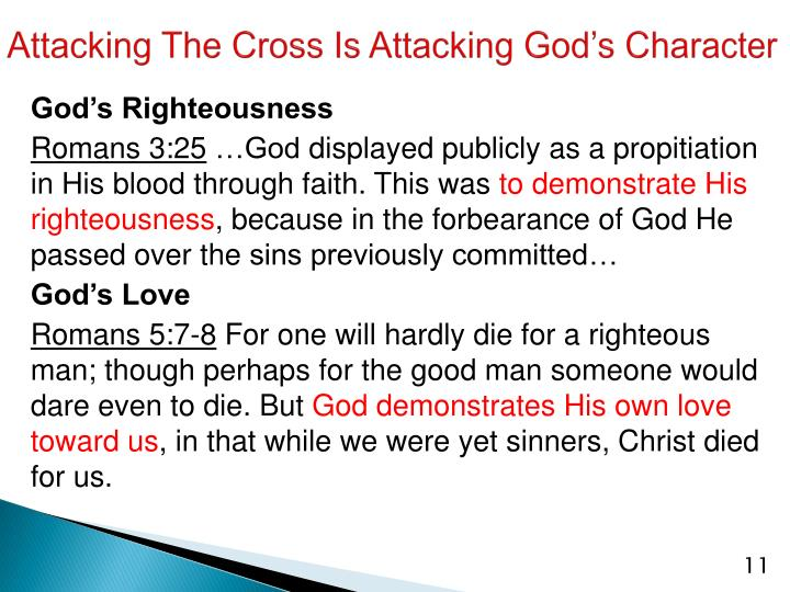 Attacking The Cross Is Attacking God's Character