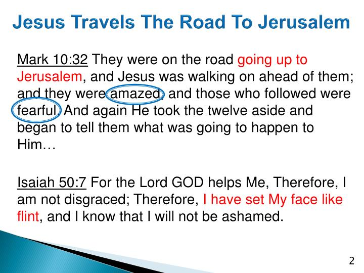 Jesus Travels The Road To Jerusalem