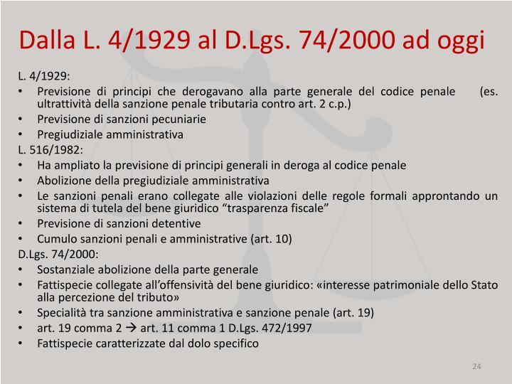 Dalla L. 4/1929 al