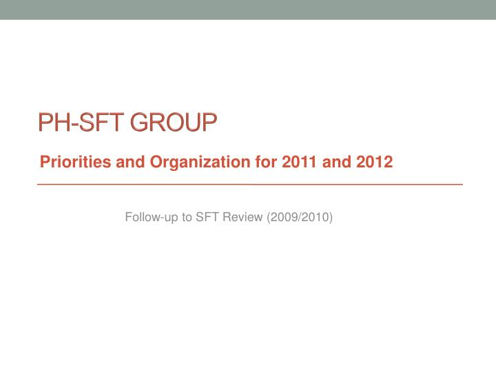Ph sft group