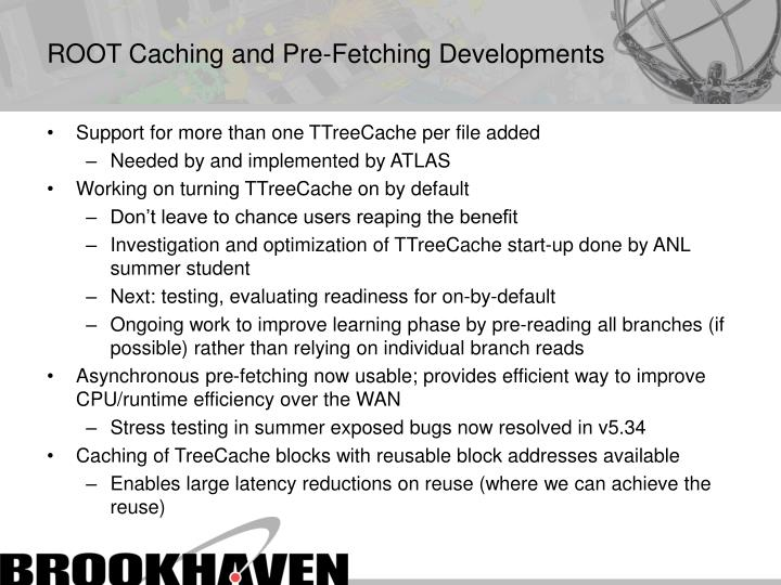 ROOT Caching and Pre-Fetching Developments