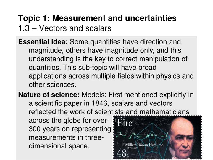 Topic 1 measurement and uncertainties 1 3 vectors and scalars