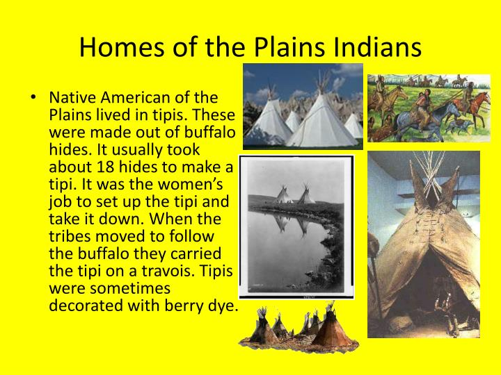 Homes of the plains indians