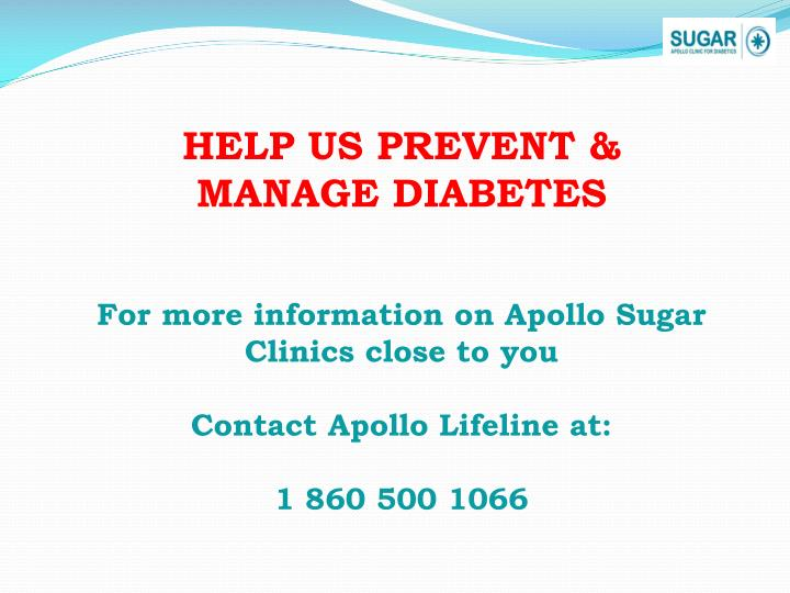For more information on Apollo Sugar Clinics close to you