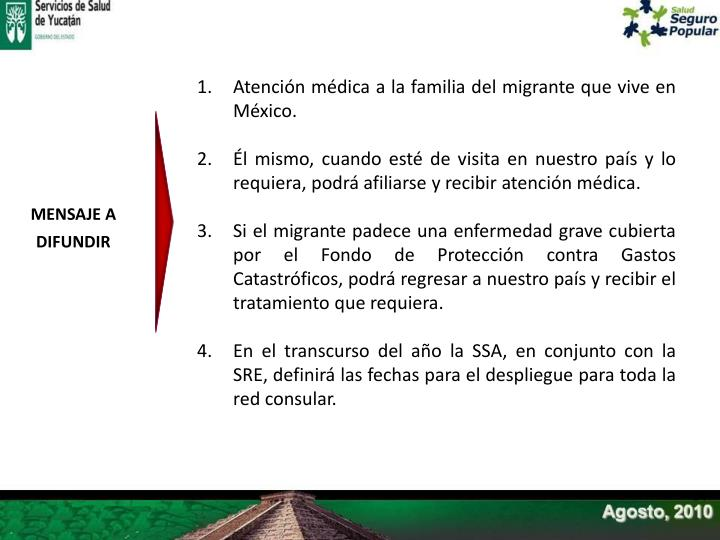 Atención médica a la familia del migrante que vive en México.