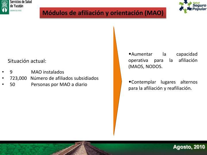 Módulos de afiliación y orientación (MAO)