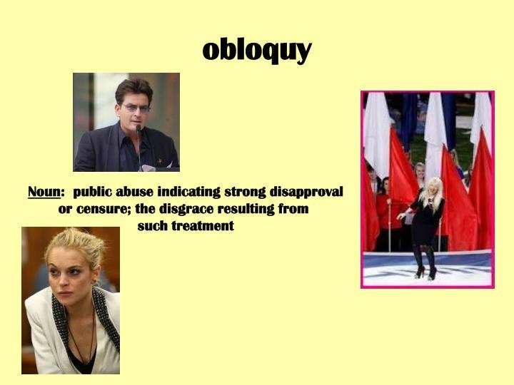 obloquy