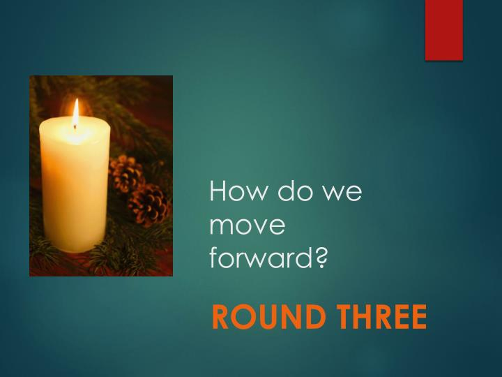 How do we move forward?
