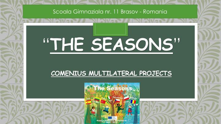 the seasons comenius multilateral projects