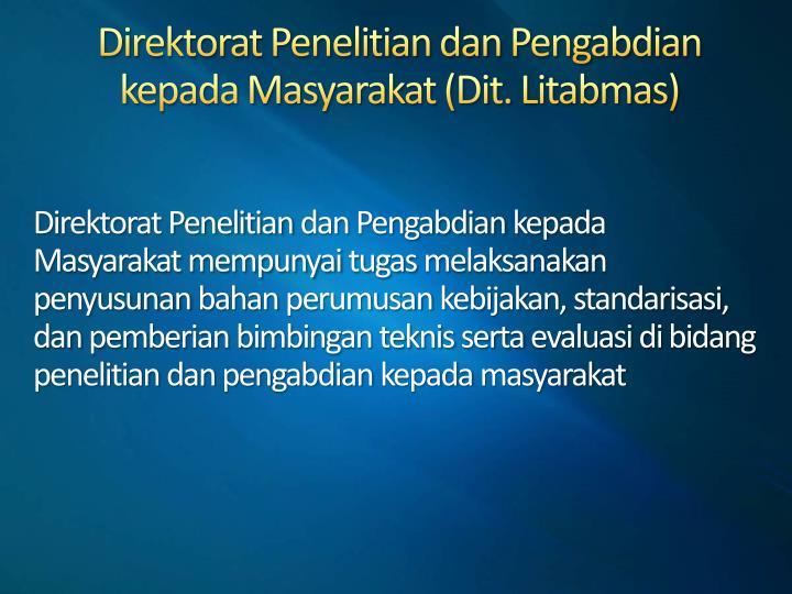 Direktorat Penelitian dan Pengabdian kepada Masyarakat (Dit. Litabmas