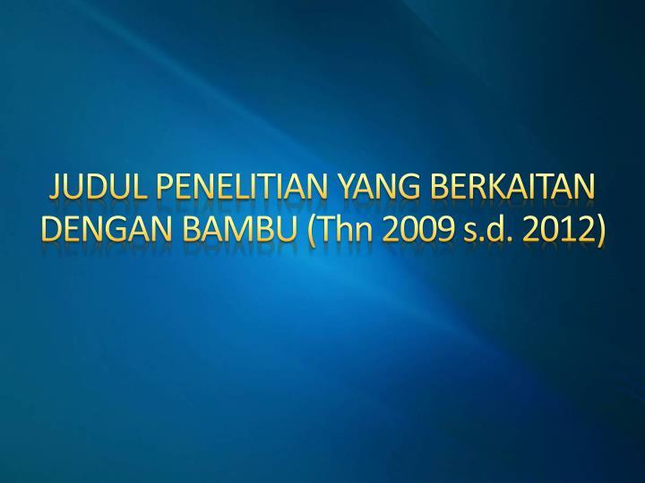 JUDUL PENELITIAN YANG BERKAITAN DENGAN BAMBU (