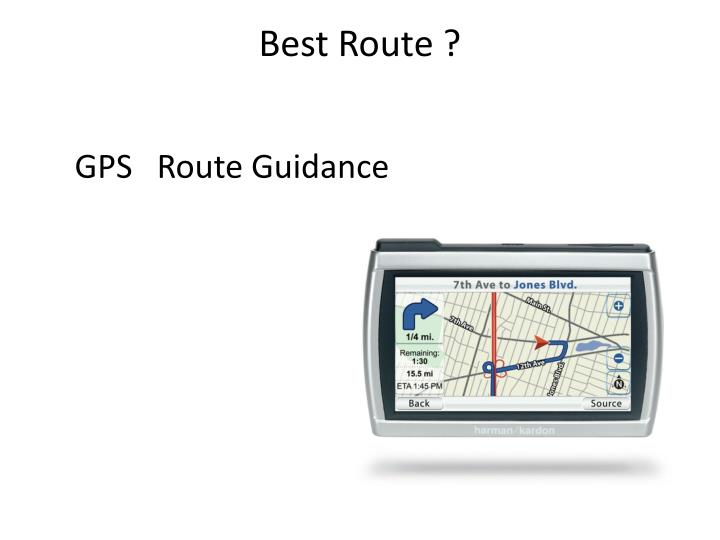 Best Route ?
