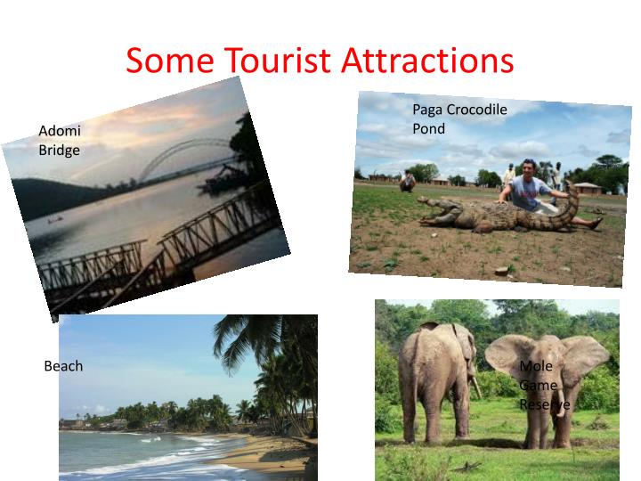 Some Tourist Attractions