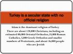 turkey is a secular state with no official religion