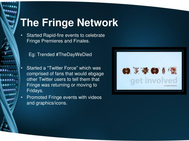 The Fringe Network