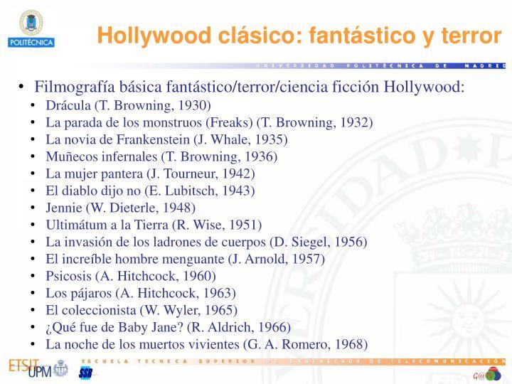 Hollywood clásico: fantástico y terror