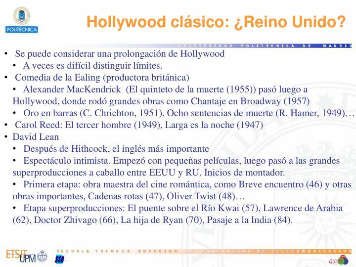 Hollywood clásico: ¿Reino Unido?