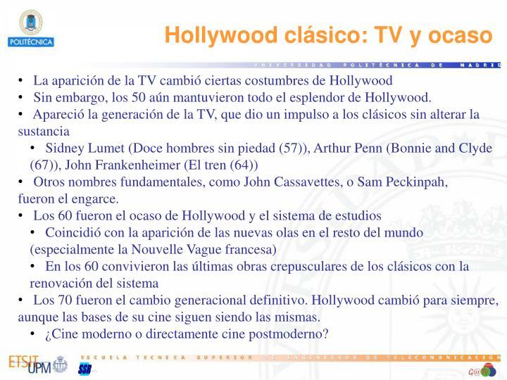 Hollywood clásico: TV y ocaso