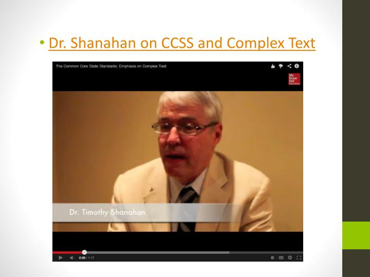 Dr. Shanahan on CCSS and Complex Text