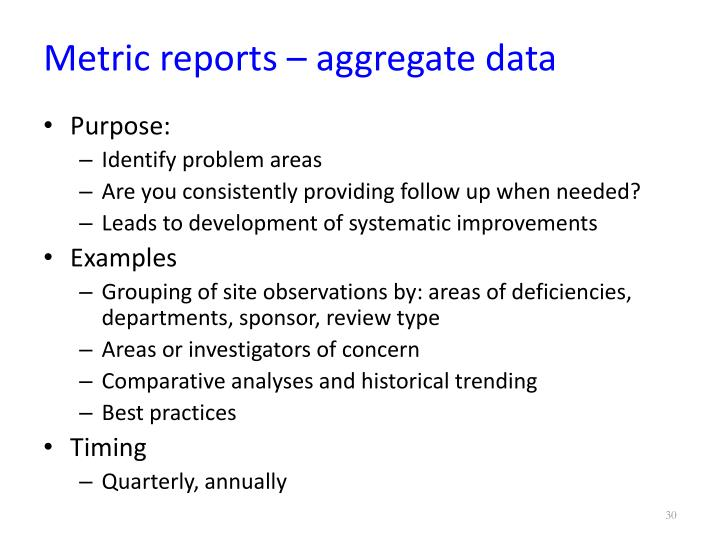 Metric reports – aggregate data