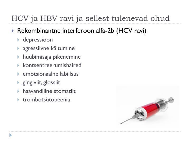 HCV ja HBV ravi ja sellest tulenevad ohud