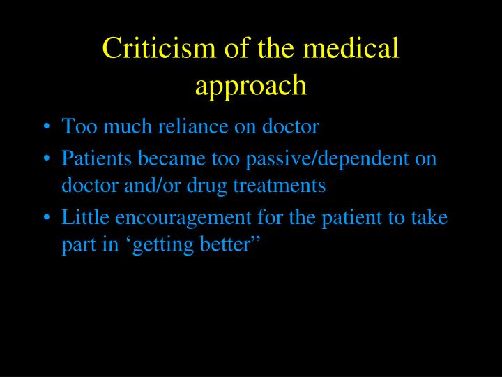Criticism of the medical approach