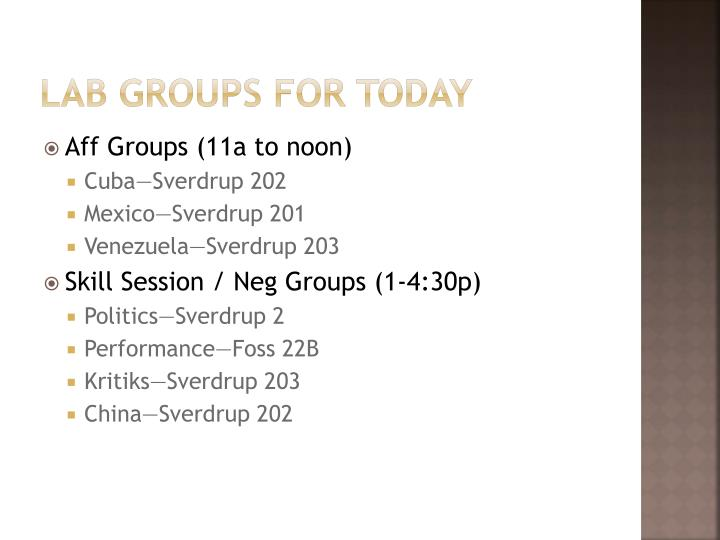 Lab groups for today