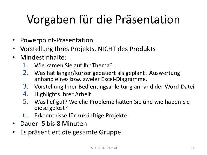 Vorgaben für die Präsentation