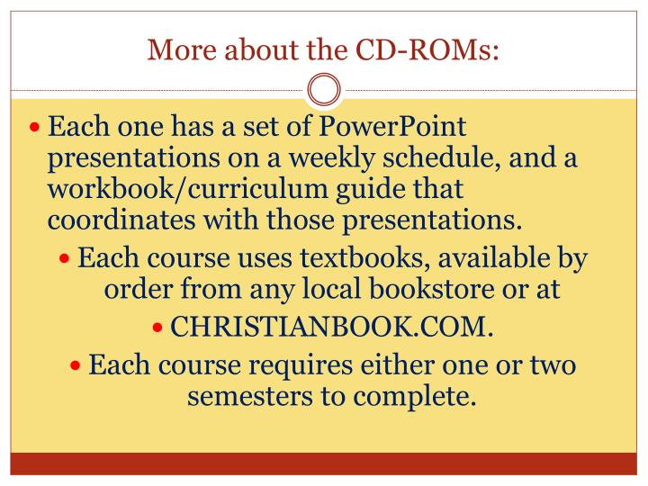 More about the CD-ROMs:
