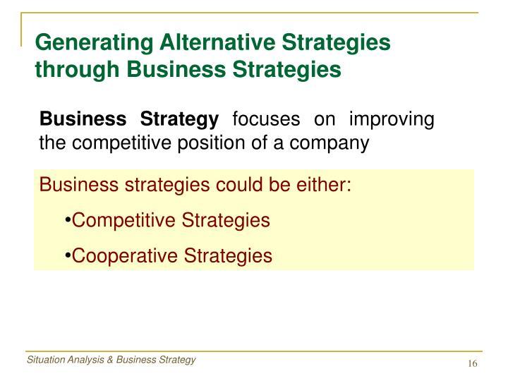 Generating Alternative Strategies through Business Strategies