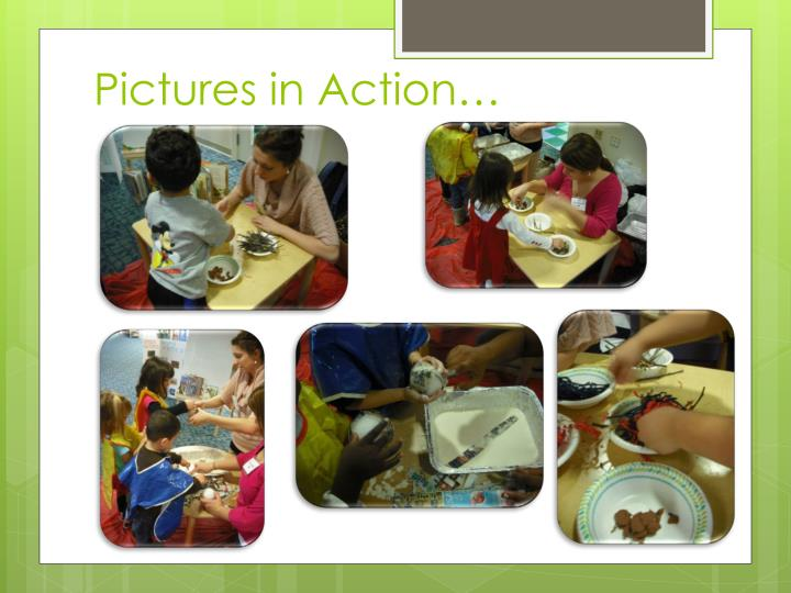 Pictures in Action…