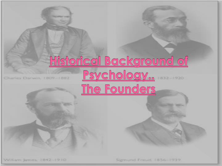 Historical Background of Psychology..