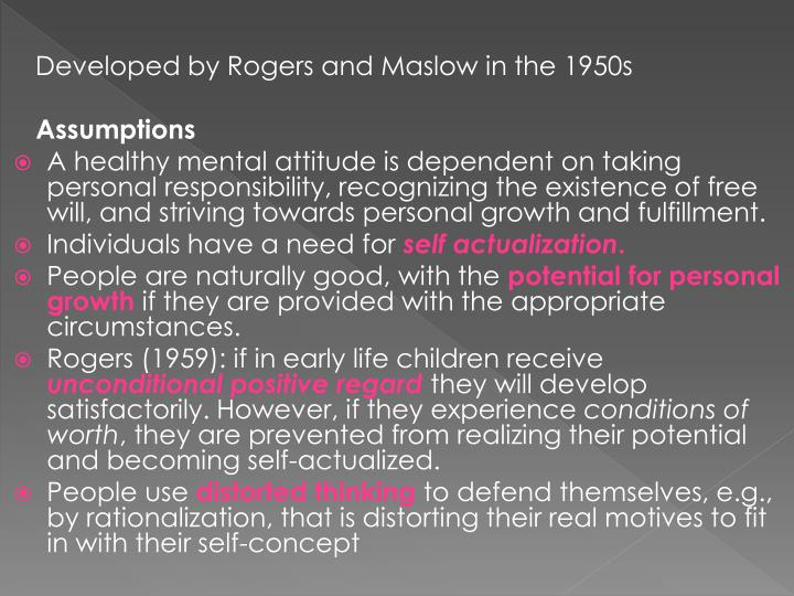 Developed by Rogers and Maslow in the 1950s